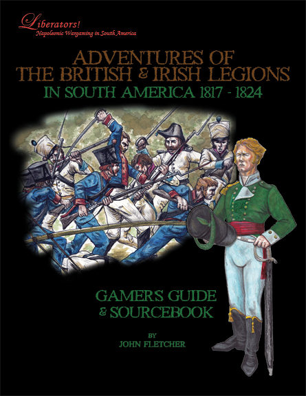 Adventures of the British & Irish Legions in South America